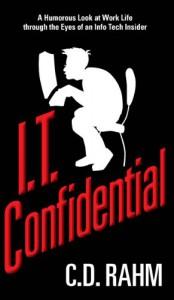 I.T. Confidential - C.D. Rahm
