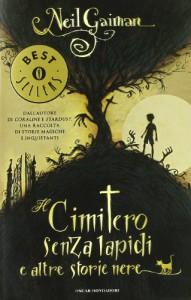Il cimitero senza lapidi e altre storie nere - Giuseppe Iacobaci, Elena Molho, Neil Gaiman