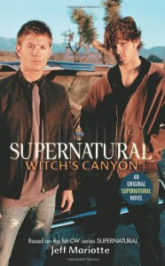 Witch's Canyon - Eric Kripke, Jeff Mariotte