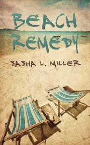 Beach Remedy - Sasha L. Miller