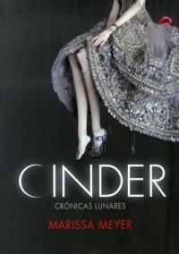 Cinder (Crónicas Lunares, #1) - Marissa Meyer, Laura Martín de Dios