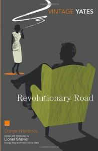 Revolutionary Road - Richard Yates, Lionel Shriver