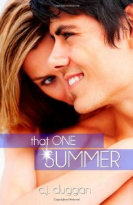 That One Summer (The Summer Series) (Volume 3) - C. J. Duggan