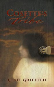 Cosette's Tribe - Leah Griffith