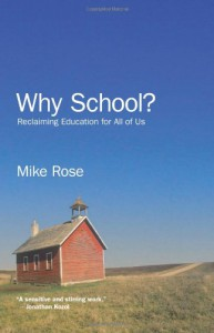 Why School? - Mike Rose