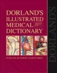 Dorland's Illustrated Medical Dictionary with CD-ROM (Dorland's Medical Dictionary) - William Alexander Newman Dorland