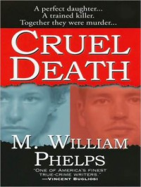 Cruel Death - M. William Phelps