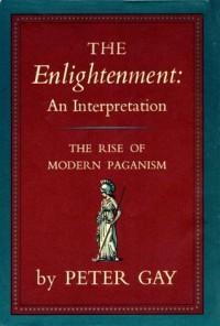 Enlightenment Volume 1: 001 - Peter Gay