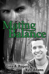 Mating Balance - Gina A. Rogers, Kyle Adams