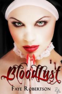 Bloodlust - Faye Robertson