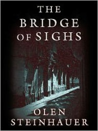 The Bridge of Sighs (MP3 Book) - Olen Steinhauer, Ned Schmidtke