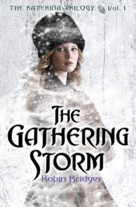 The Gathering Storm - Robin Bridges