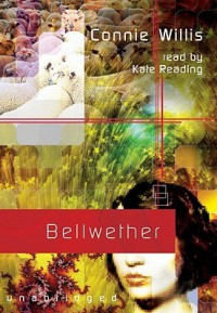 Bellwether   (Audio book) - Connie Willis, Kate Reading