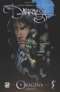 The Darkness Origins Volume 1 (Darkness (Top Cow)) - Garth Ennis;Marc Silvestri