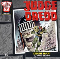 Judge Dredd: Death Trap! - David Bishop