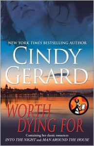 Worth Dying For - Cindy Gerard