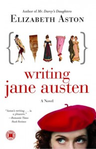 Writing Jane Austen: A Novel - Elizabeth Aston