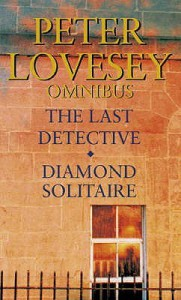 The Last Detective / Diamond Solitaire - Peter Lovesey