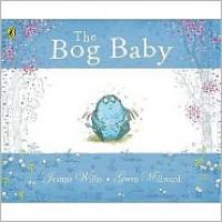The Bog Baby - Jeanne Willis, Gwen Millward