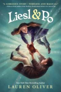 Liesl & Po - Lauren Oliver
