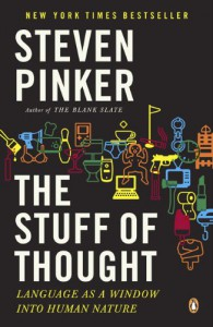 The Stuff of Thought: Language as a Window into Human Nature - Steven Pinker