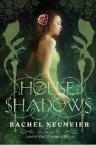 House of Shadows - Rachel Neumeier