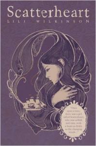 Scatterheart - Lili Wilkinson