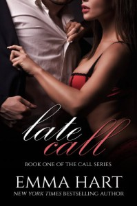 Late Call (Call #1) - Emma Hart