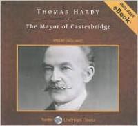 The Mayor of Casterbridge - Thomas Hardy, Simon Vance