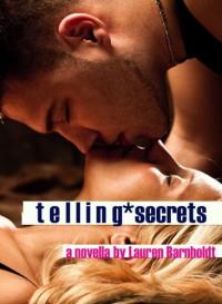 Telling Secrets - Lauren Barnholdt