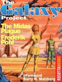 The Midas Plague (The Galaxy Project) - Frederik Pohl