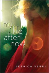 My Life After Now - Jessica Verdi
