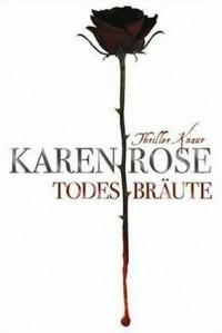 Todesbräute - Karen Rose, Kerstin Winter