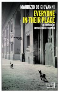 Everyone in Their Place: The Summer of Commissario Ricciardi - Maurizio de Giovanni