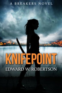 Knifepoint - Edward W. Robertson