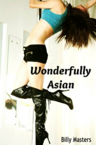 Wonderfully Asian (Billy Masters and Sex) - Billy Masters