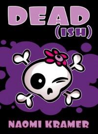 DEAD[ish] (DEAD[ish] #1) - Naomi Kramer