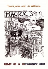 Diary of a Witchcraft Shop - Trevor  Jones, Liz Williams