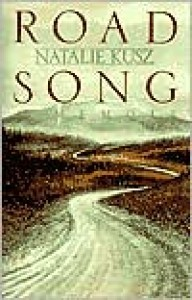 Road Song - Natalie Kusz