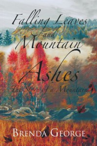Falling Leaves and Mountain Ashes - Brenda George