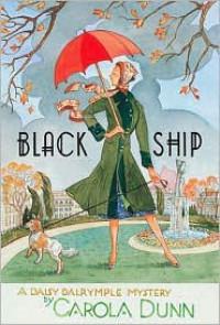 Black Ship (Daisy Dalrymple, 17) - Carola Dunn
