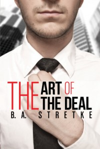 The Art of the Deal - B.A. Stretke