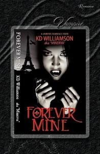 Forever Mine - K.D. Williamson
