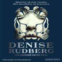Två gånger är en vana (Marianne Jidhoff, #2) - Denise Rudberg