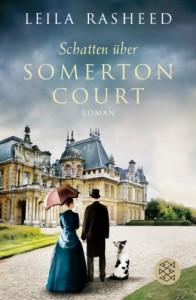 Schatten über Somerton Court - Leila Rasheed