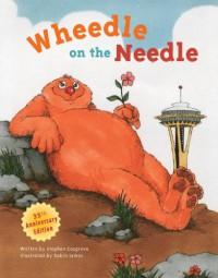 Wheedle on the Needle - Stephen Cosgrove, Robin James