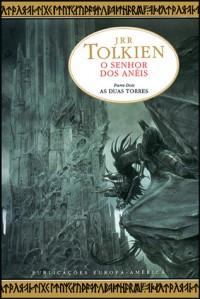As Duas Torres (O Senhor dos Anéis, # 2) - J.R.R. Tolkien, Fernanda Pinto Rodrigues
