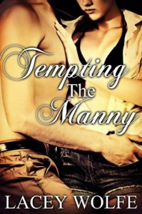Tempting The Manny - Lacey Wolfe