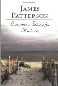 Suzanne's Diary for Nicholas - James Patterson, Michael Pietsch