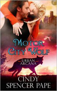 Motor City Wolf - Cindy Spencer Pape
